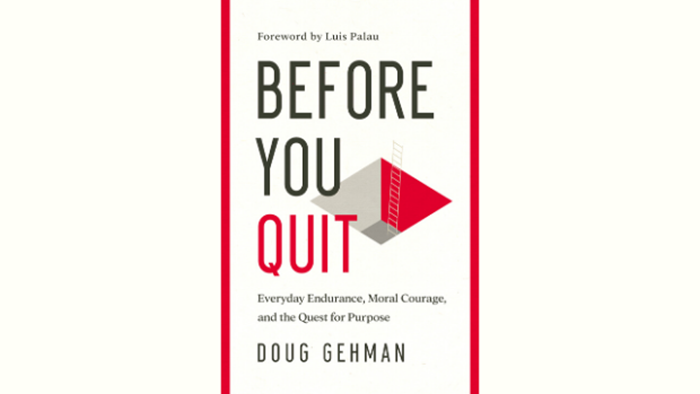 One-on-One with Doug Gehman on 'Before You Quit'