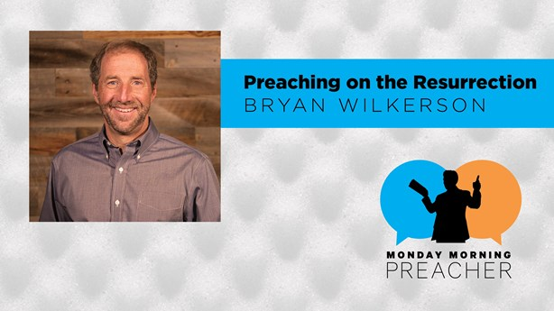 Preaching on the Resurrection