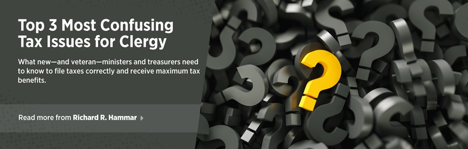 Top 3 Most Confusing Tax Issues for Clergy