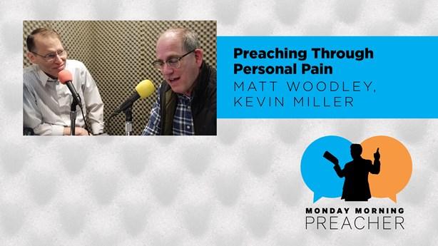 Preaching Through Personal Pain