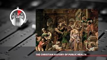 Christians Responded to Contagious Diseases with Compassion