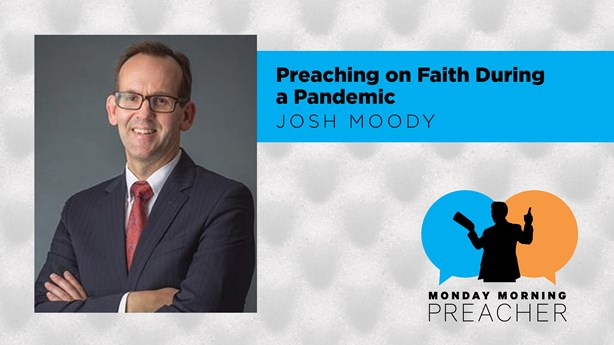 Preaching on Faith During a Pandemic