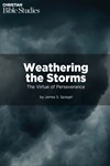 Weathering the Storms