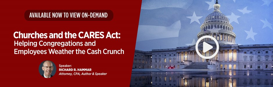 On-Demand Webinar: Churches and the CARES Act