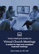 Your Complete Guide to Virtual Church Meetings