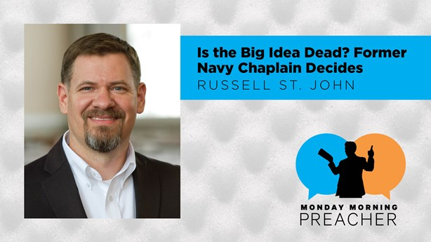 Is The Big Idea Dead? Former Navy Chaplain Decides