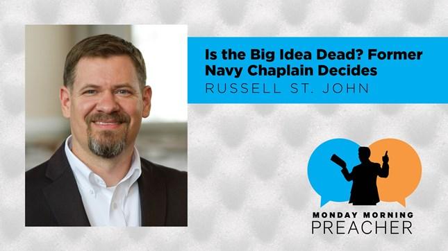 Is The Big Idea Dead? Former Navy Chaplain Decides