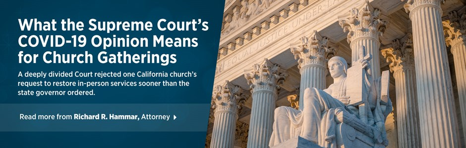 What the Supreme Court's COVID-19 Opinion Means for Church Gatherings