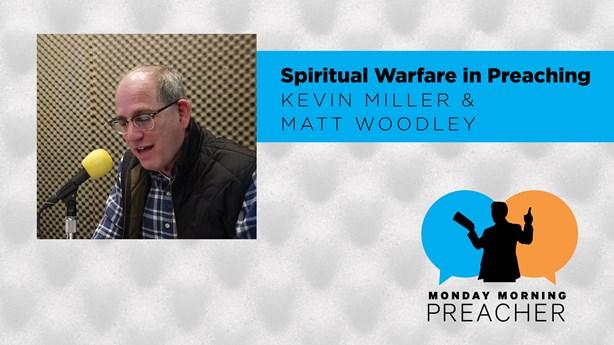 Spiritual Warfare in Preaching