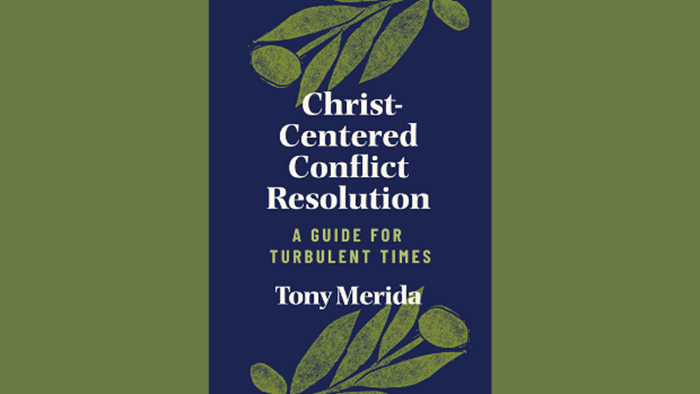 Tony Merida on His New Book 'Christ-Centered Conflict Resolution'