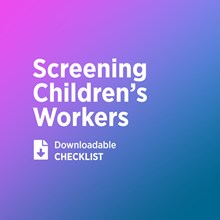 How Well Do We Screen and Train Children's Workers?