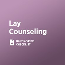 Developing a Lay Counseling Ministry