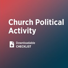 Do We Know the Risks of Church Political Activity?