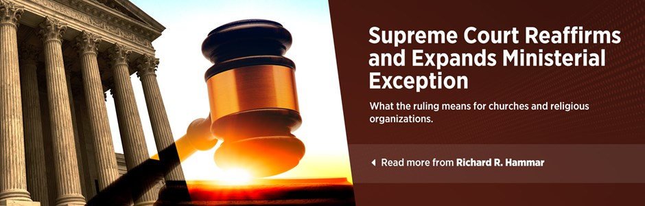Supreme Court Reaffirms and Expands Ministerial Exception