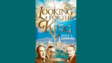 One-on-One with David Downing on 'Looking for the King'