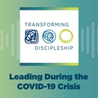 Leading During the COVID-19 Crisis