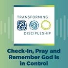Check-In, Pray and Remember God is in Control