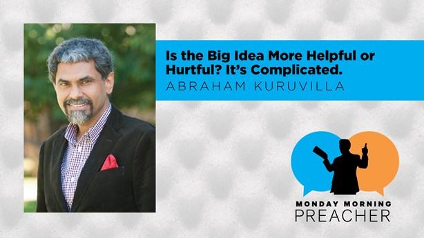 Is the Big Idea More Helpful or Hurtful? It's Complicated.