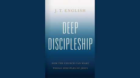 One-on-One with J.T. English on 'Deep Discipleship'