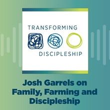 Josh Garrels on Family, Farming and Discipleship