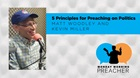 5 Principles for Preaching on Politics