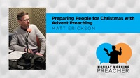 Preparing People for Christmas with Advent Preaching