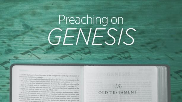 Preaching on Genesis