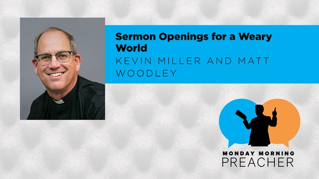 Sermon Openings for a Weary World