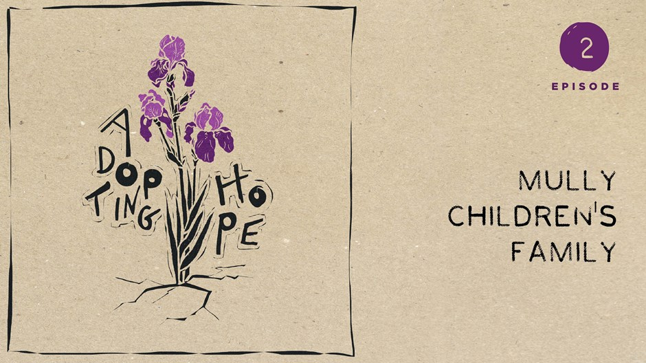 Adopting Hope: The Mully Children's Family