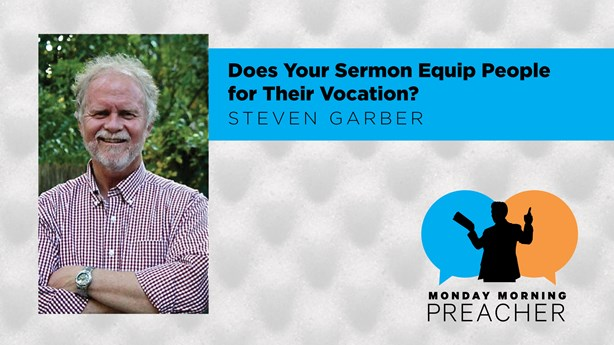 Does Your Sermon Equip People for Their Vocation?