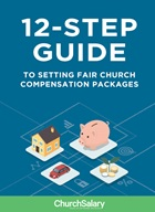12-Step Guide to Setting Church Compensation