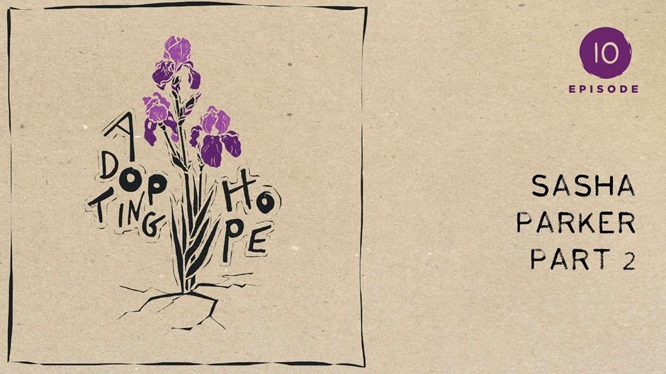 Adopting Hope: Broken Together
