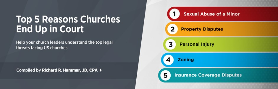 The Top 5 Reasons Churches and Religious Organizations End Up in Court