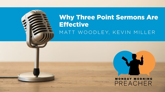 Why Three Point Sermons Are Effective