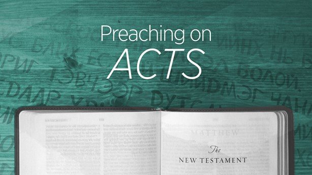 Preaching on Acts