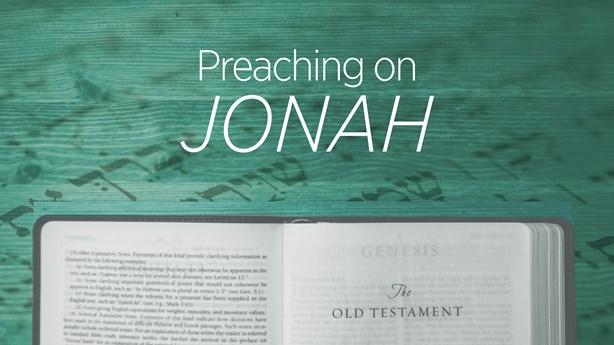 Preaching on Jonah
