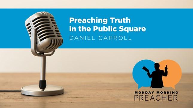Preaching Truth in the Public Square