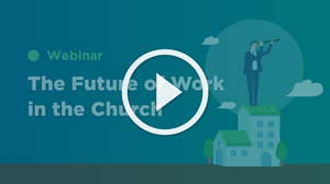 The Future of Work in the Church