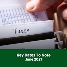 Key Tax Dates June 2021
