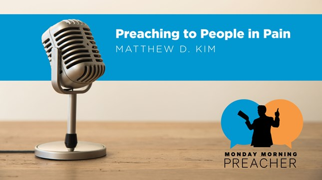Preaching to People in Pain