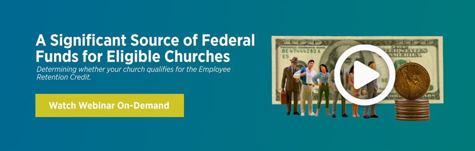 A Significant Source of Federal Funds for Eligible Churches