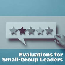 Evaluations for Small-Group Leaders
