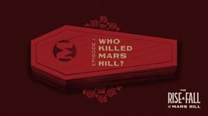 Who Killed Mars Hill?
