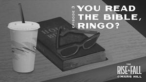 'You Read the Bible, Ringo?'