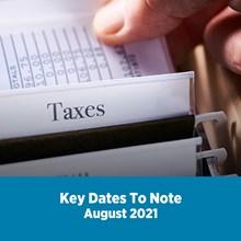 Key Tax Dates August 2021