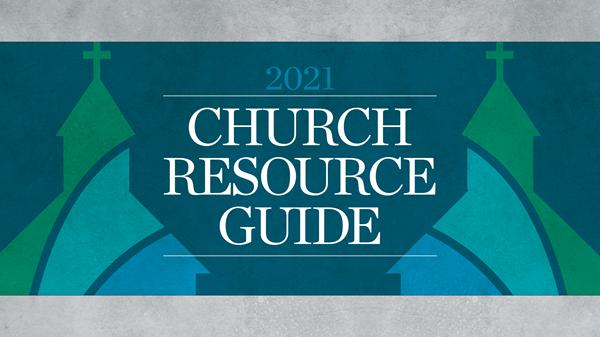 2021 Annual Church Resource Guide