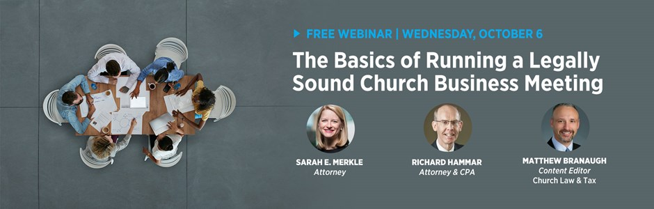 Free Webinar: The Basics of Running a Legally Sound Church Business Meeting