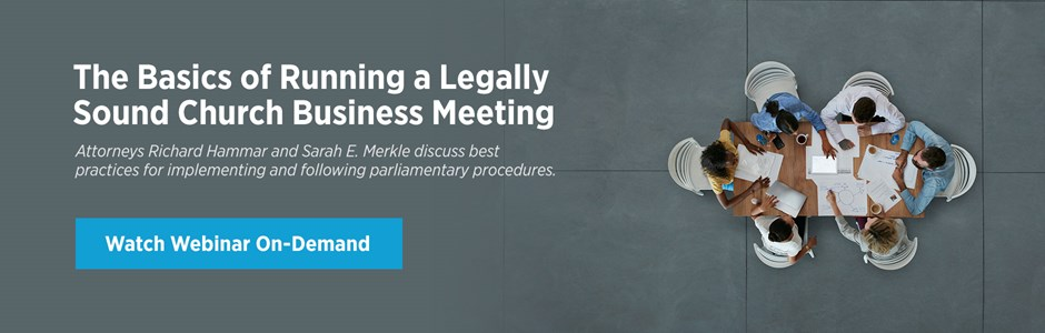 The Basics of Running a Legally Sound Church Business Meeting