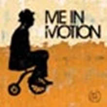 Me in Motion
