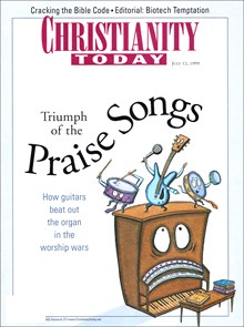 July 12 1999 | Christianity Today Magazine Archives
